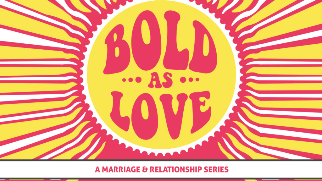 Bold As Love 9 am Service