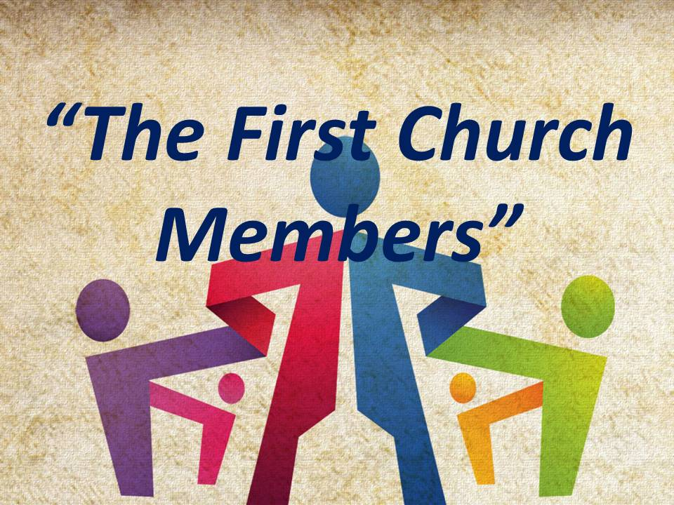 The First Church Members