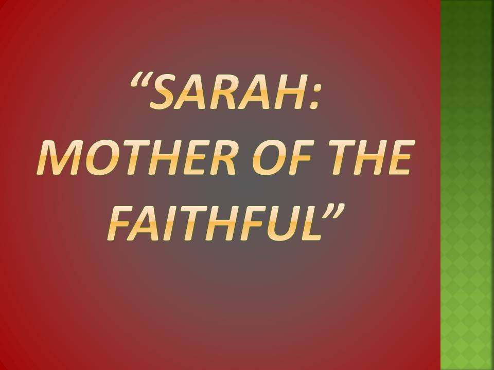 SarahMother of the Faithful