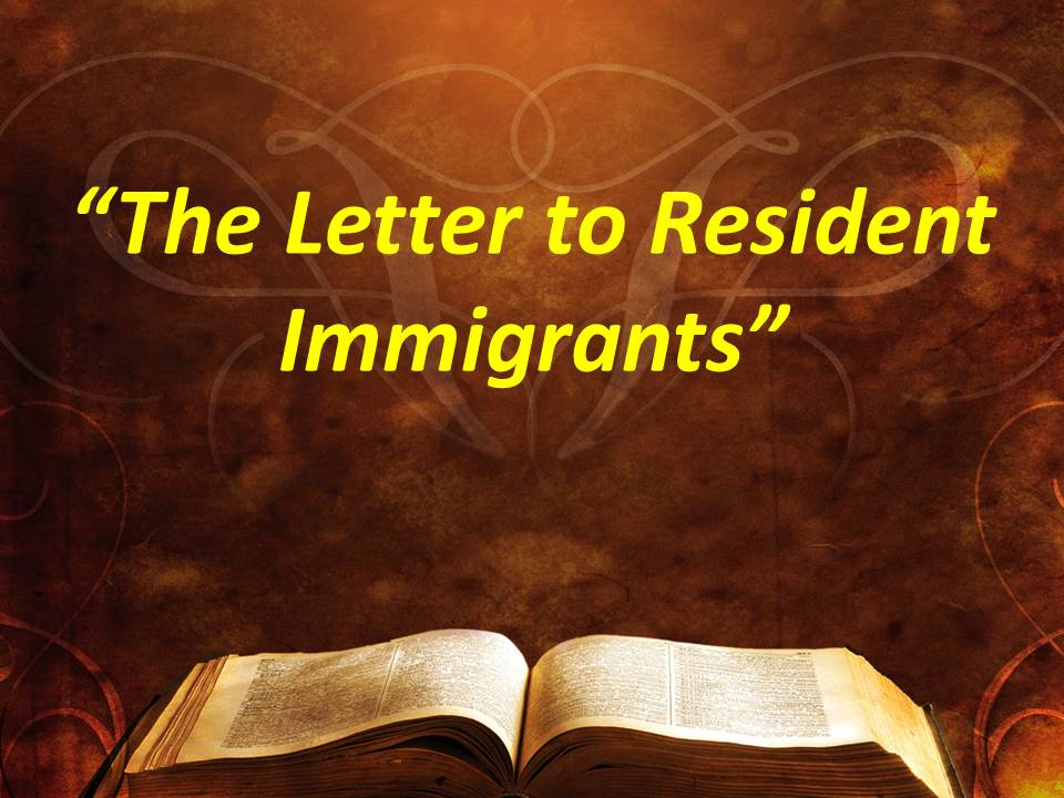 The Letter to Resident Immigrants