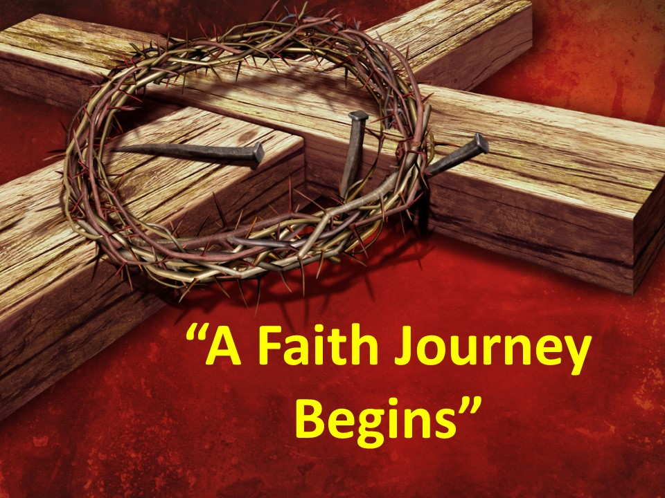 A Faith Journey Begins
