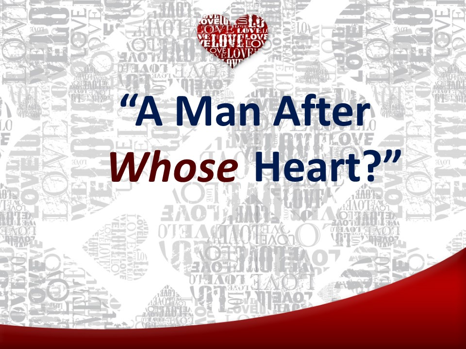 A Man After Whose Heart