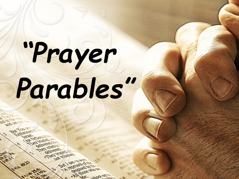 Prayer Parables  Parable  Message