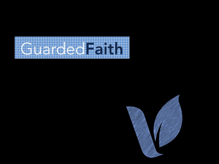 Guarded Faith