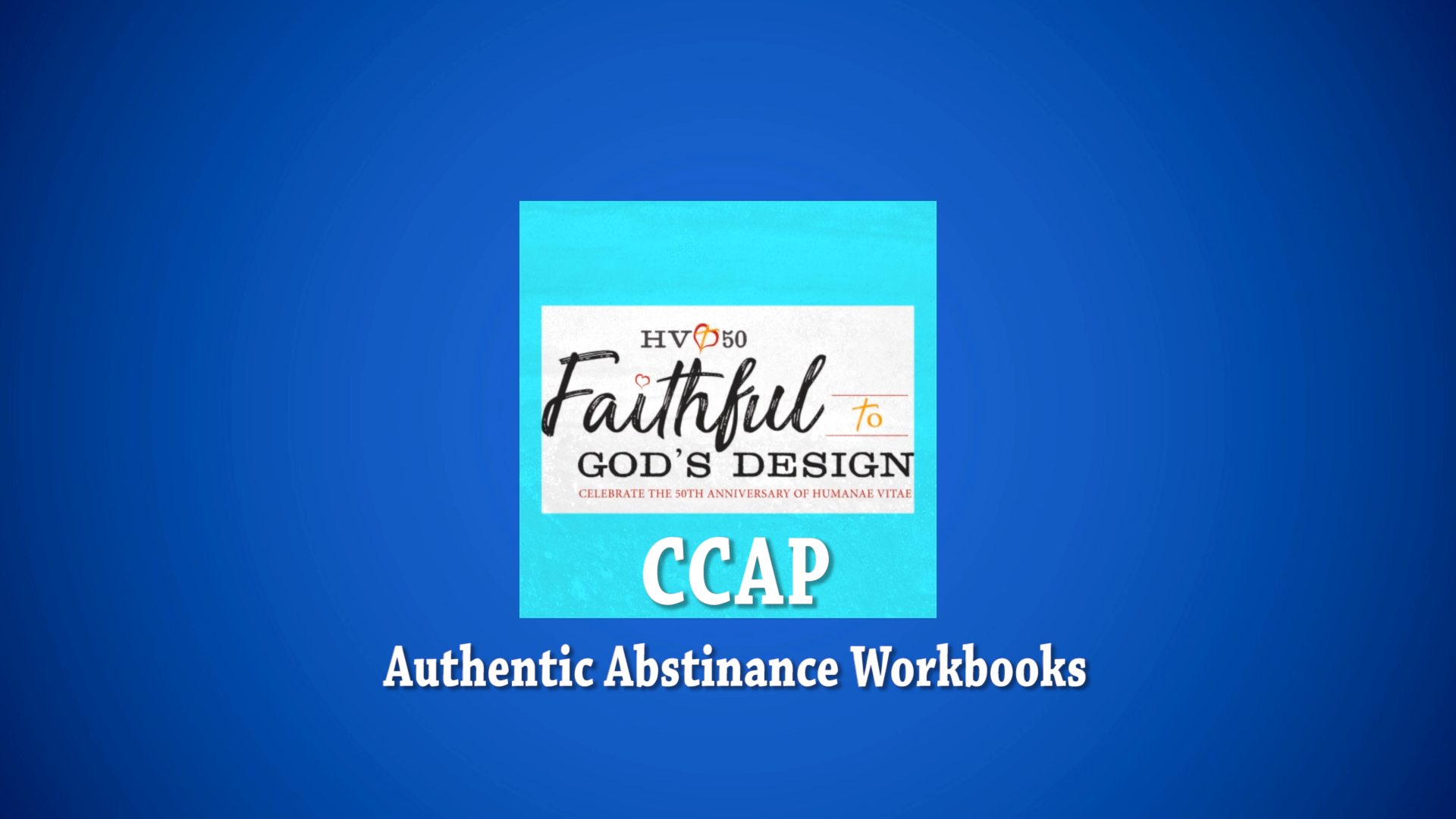 CCAP   Authentic Abstinence Workbooks