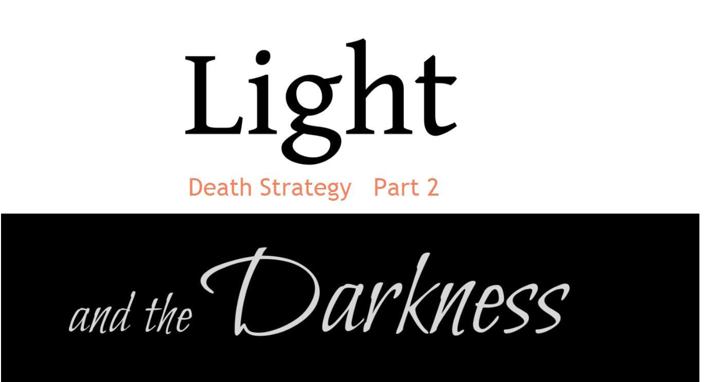 Light and the Darkness  2