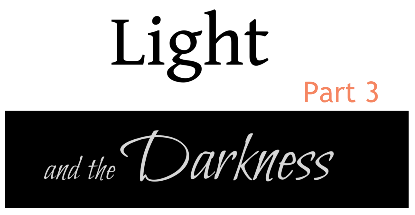 Light and the Darkness 3