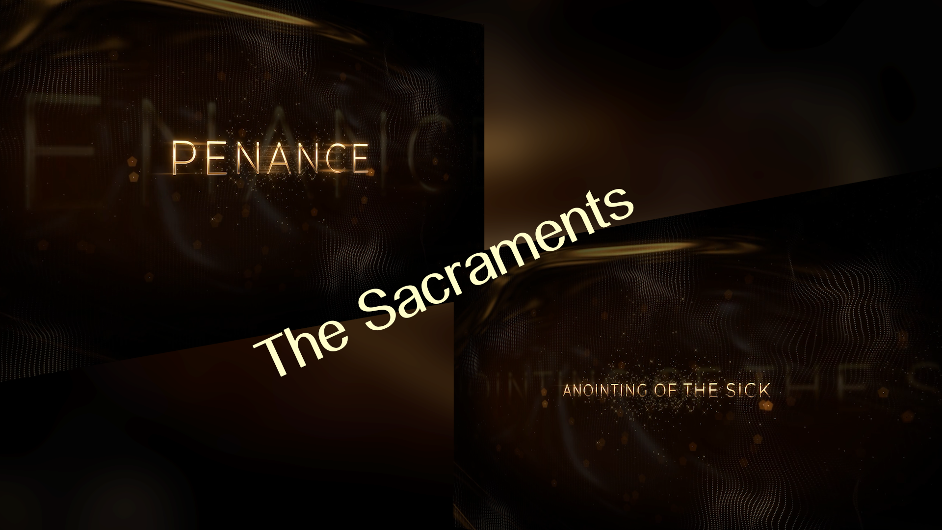 The Sacraments  Penance  Annointing
