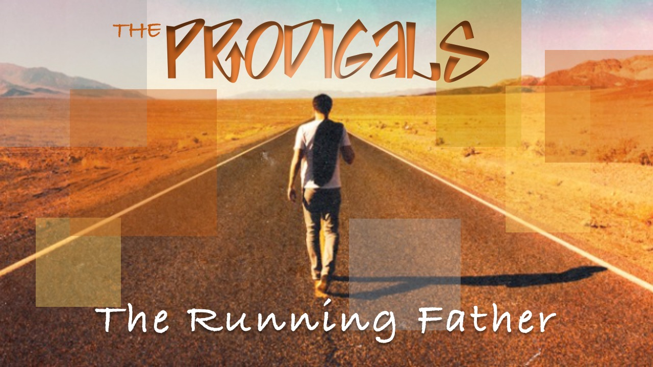 THE PRODIGALS The Running Father