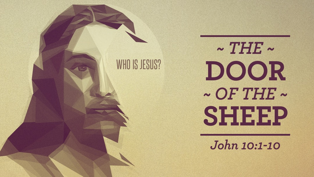 Who Is Jesus The Door of the Sheep