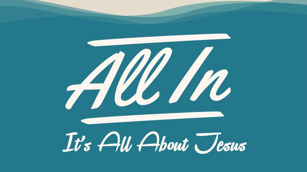 All In Its ALL About Jesus