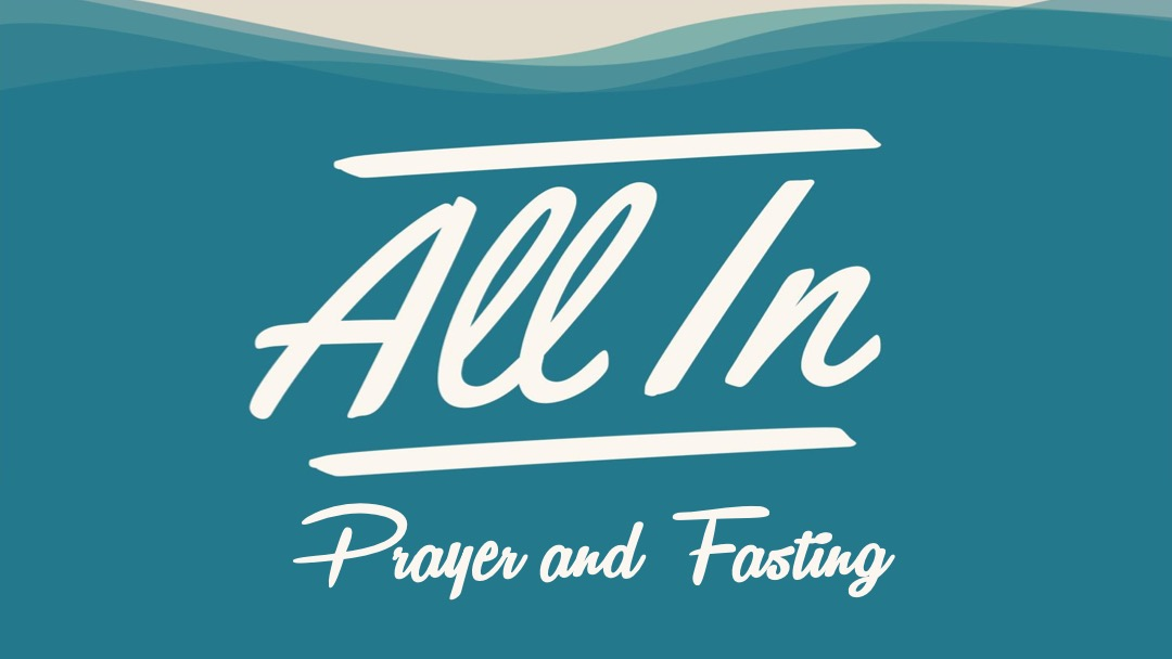All In Prayer and Fasting