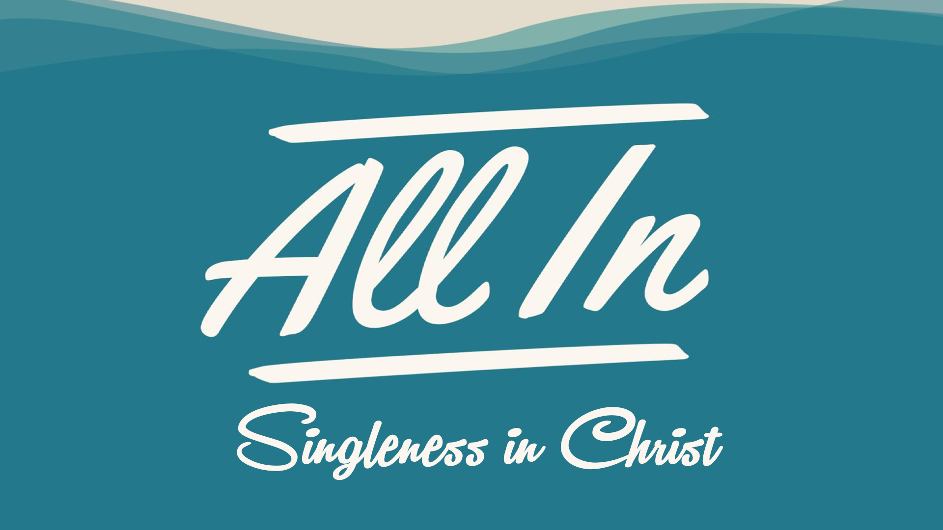 All In Singleness in Christ