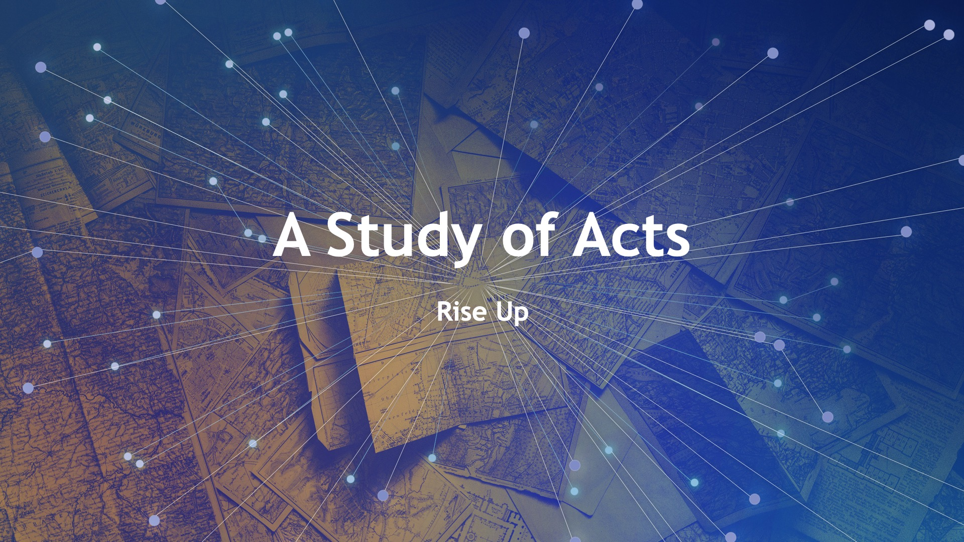 A Study of Acts: Rise Up
