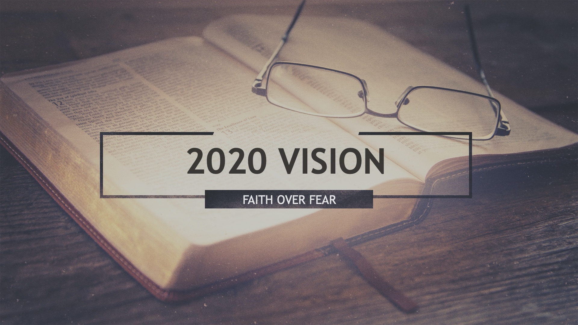 2020 Vision Faith Over Fear