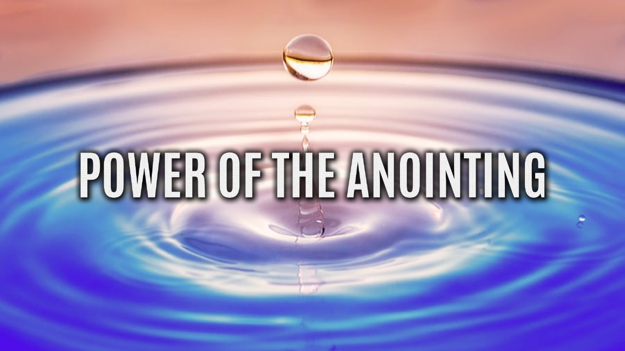 Coming of End Time Anointing