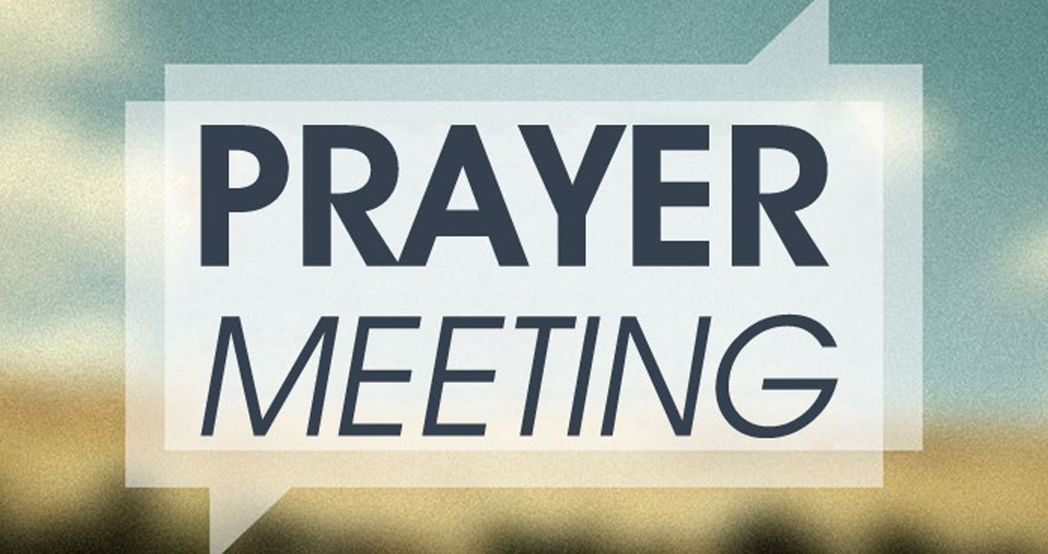 Prayer Meeting Part 2