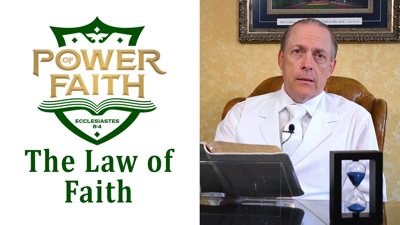 Ep 1  The Law of Faith