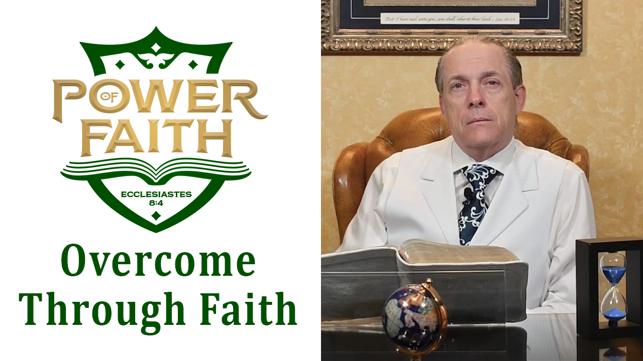 Ep 17  Overcome Through Faith