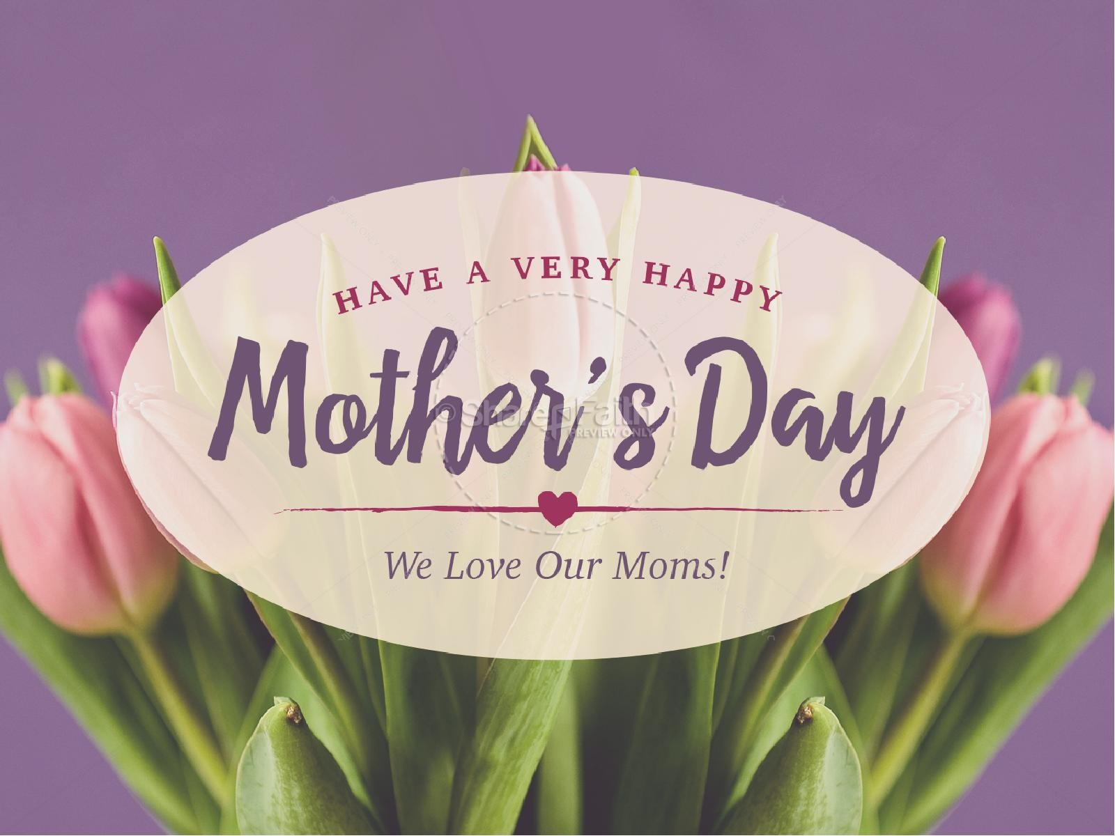 Mother's Day Tribute 5/12/2017 11 AM