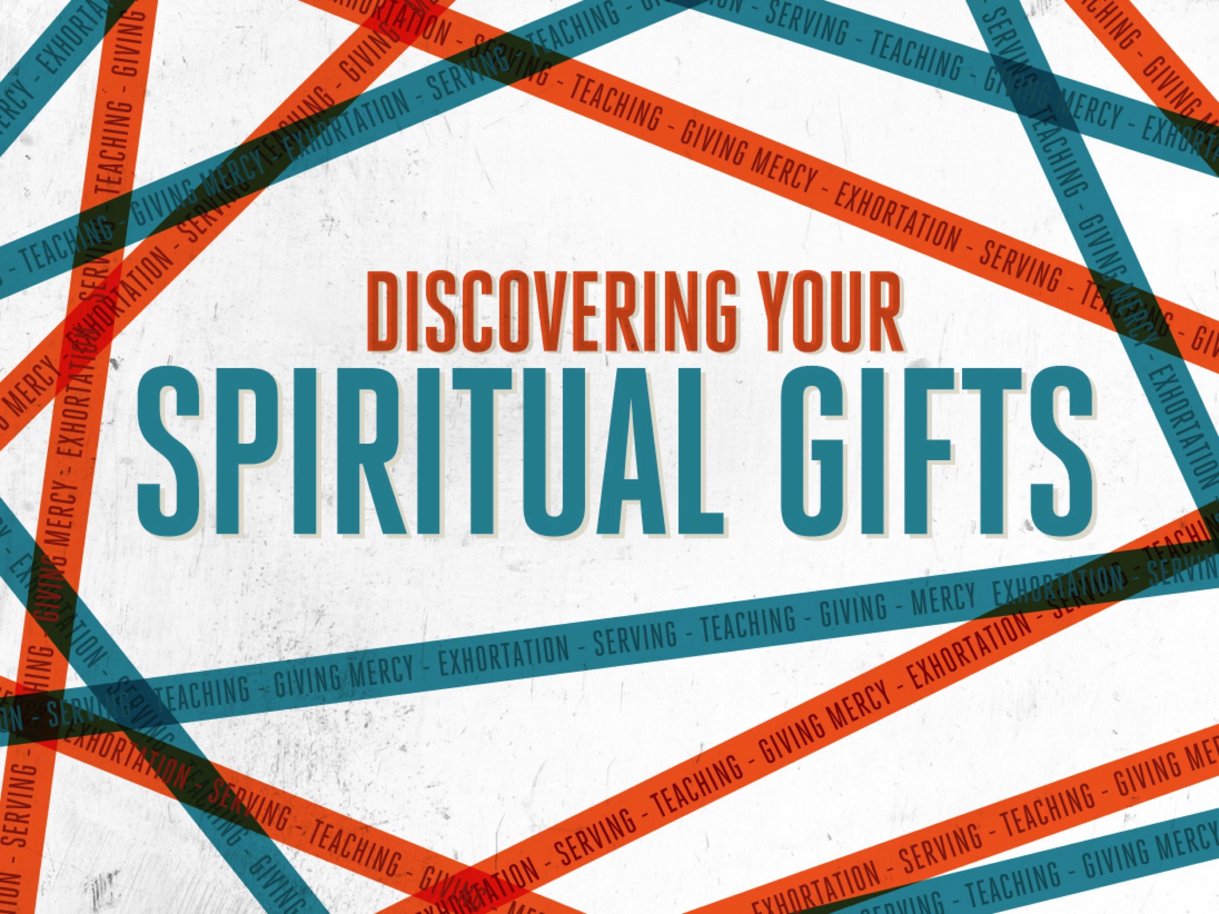 Spiritual Gifts P2 7/6/2017 8:39:26 AM