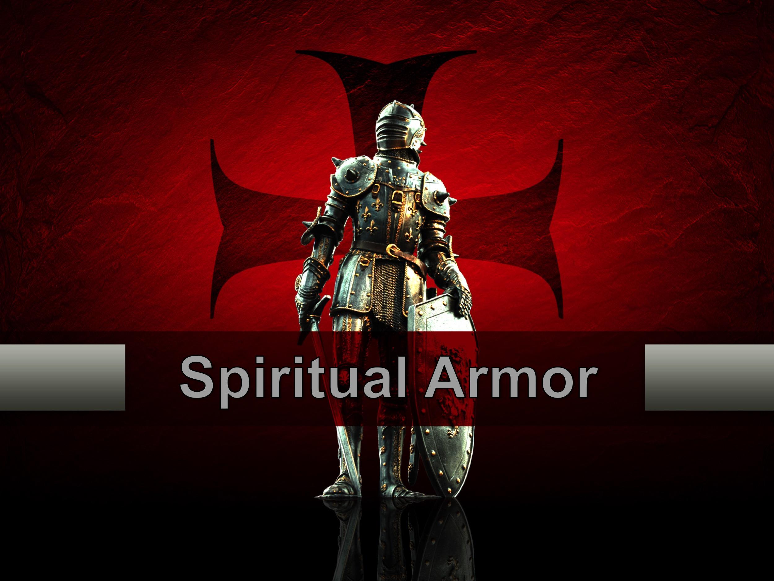 Spiritual Armour P2 7/10/2017 8:31:41 AM