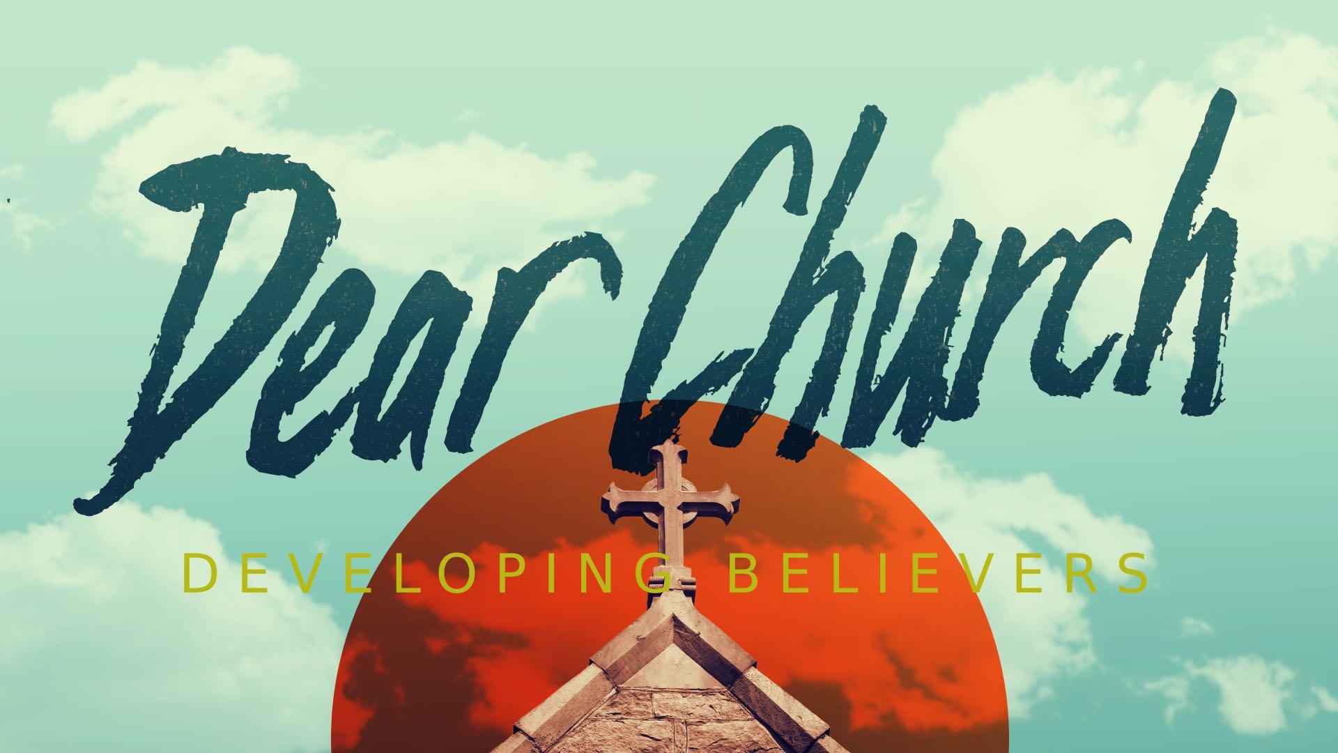 Developing Believers Part 4