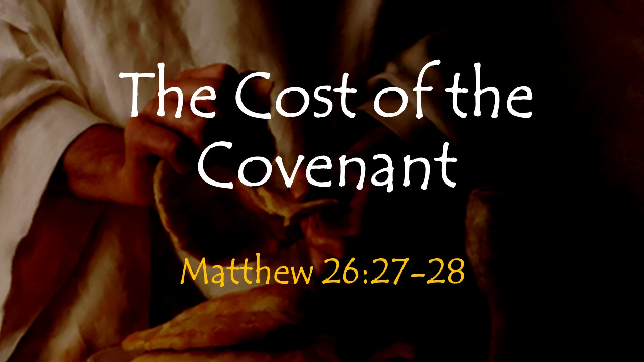 0408 The Cost of The Covenant