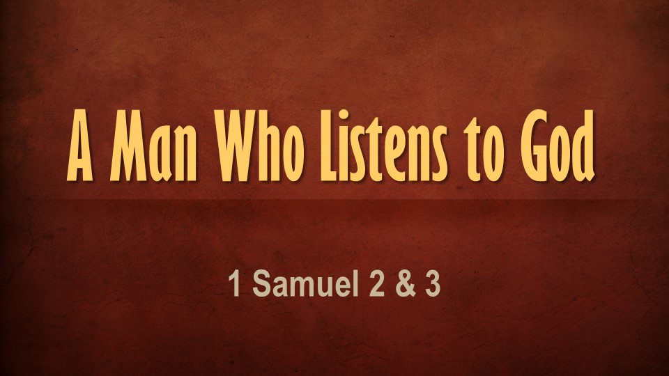 0617 A Man Who Listens to God
