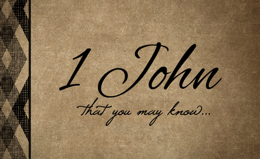 1 John Series - Lesson 1