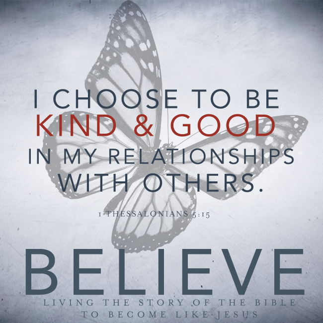 Believe Chapter 27: Kindness and Goodness