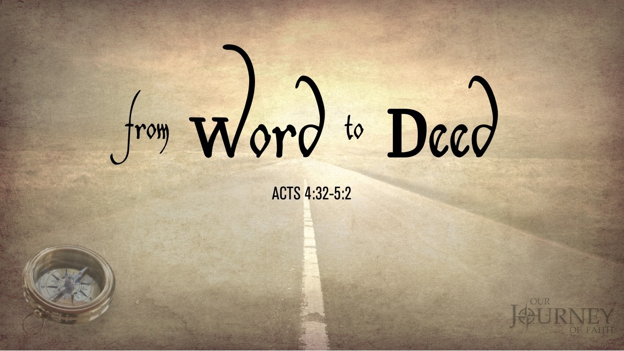 From Words to Deeds