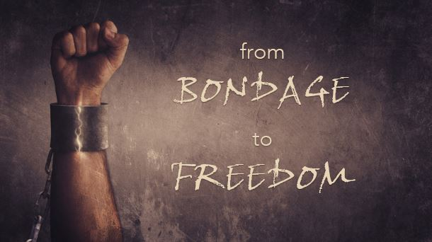 From Bondage to Freedom