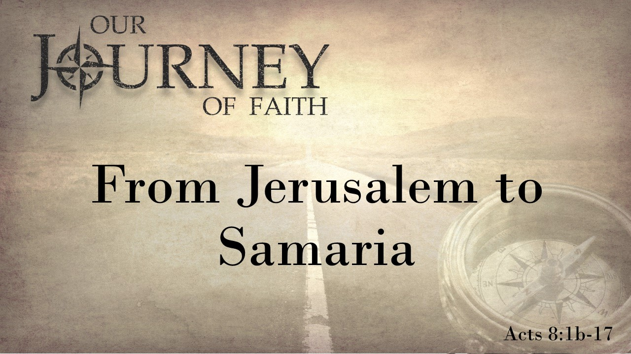 From Jerusalem to Samaria