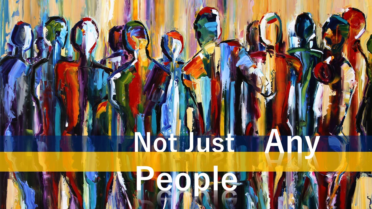 Not Just Any People
