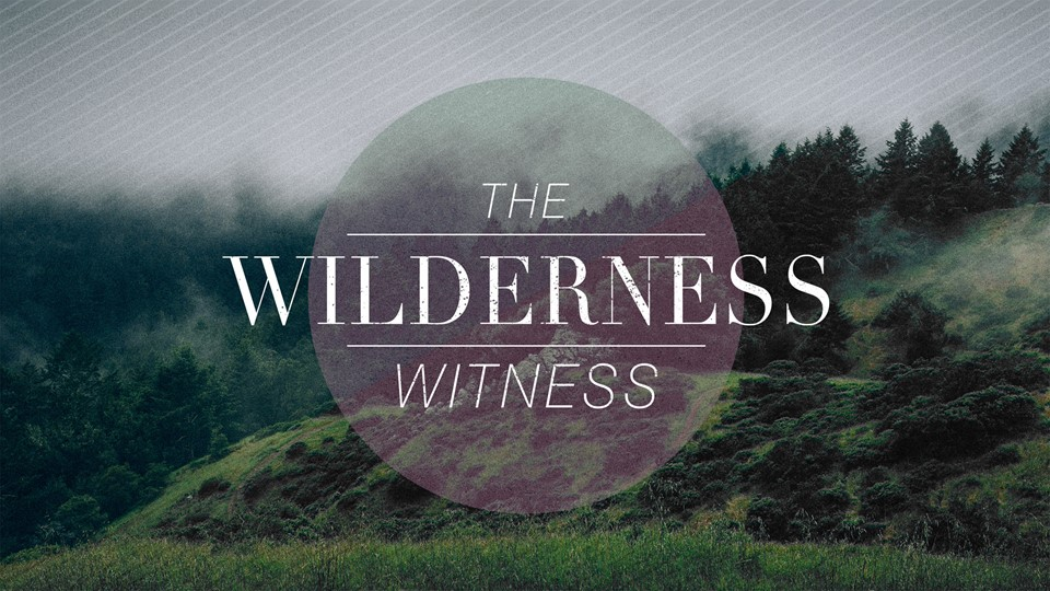 A Voice Calling in the Wilderness