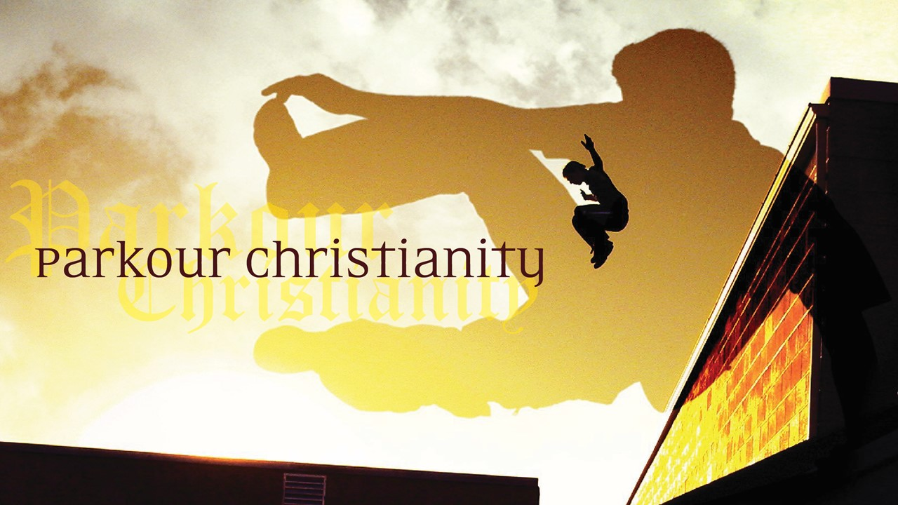 Parkour Christianity