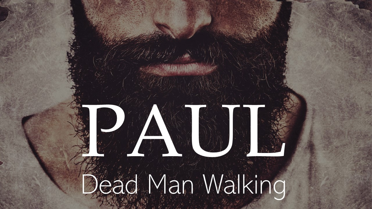 Paul  Dead Man Walking