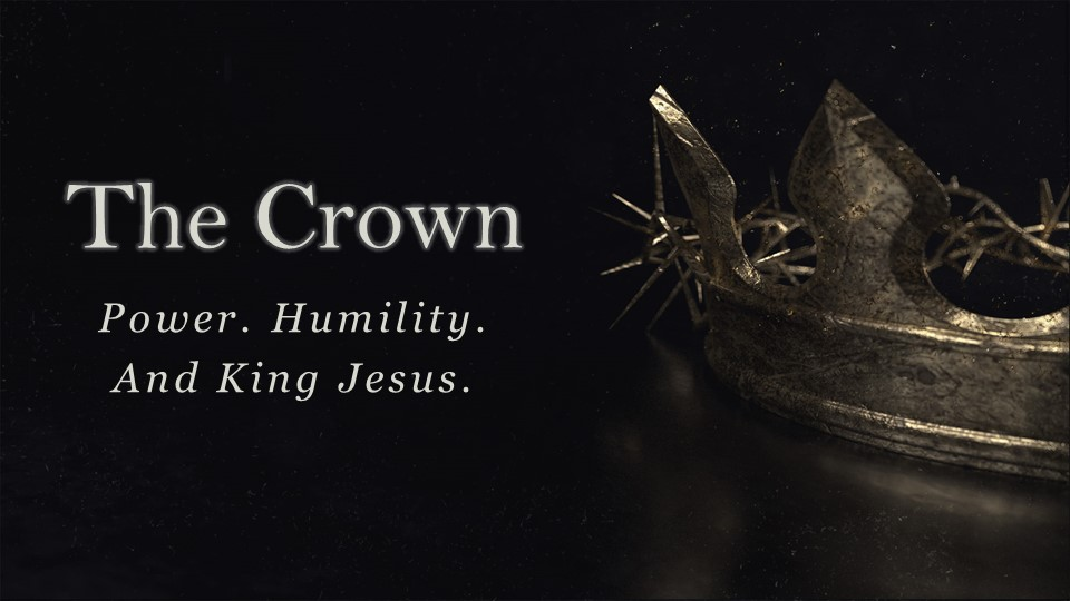 The CrownPower Humility and King Jesus