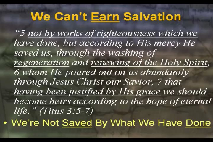 Aug 24 - AM - Can't I Earn My Salvation?