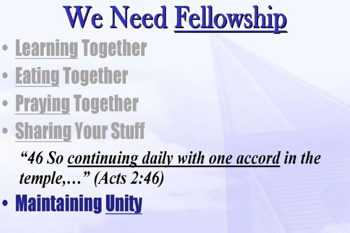 We Need Fellowship
