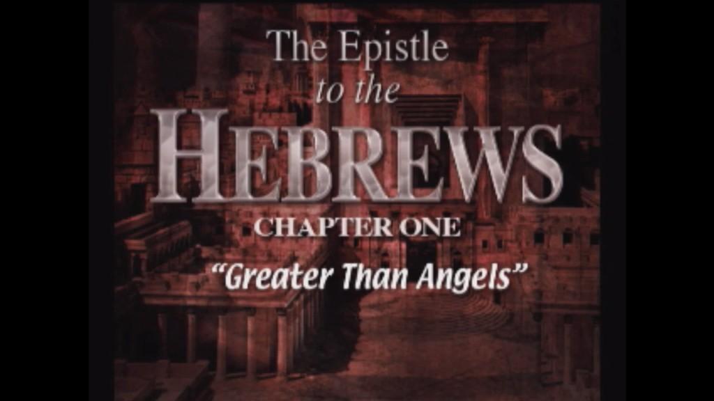Hebrews 1:4-14
