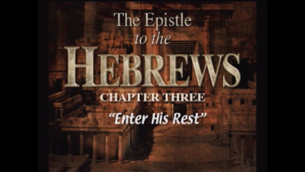 Hebrews 3-4