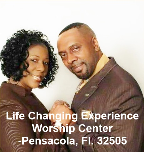 Life Changing Experience Worship Center of Pensacola, FL