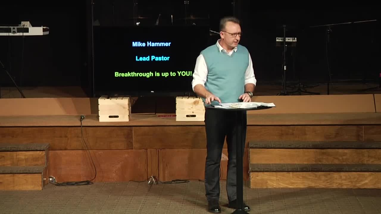 Part 2-Breakthrough Is Up To You