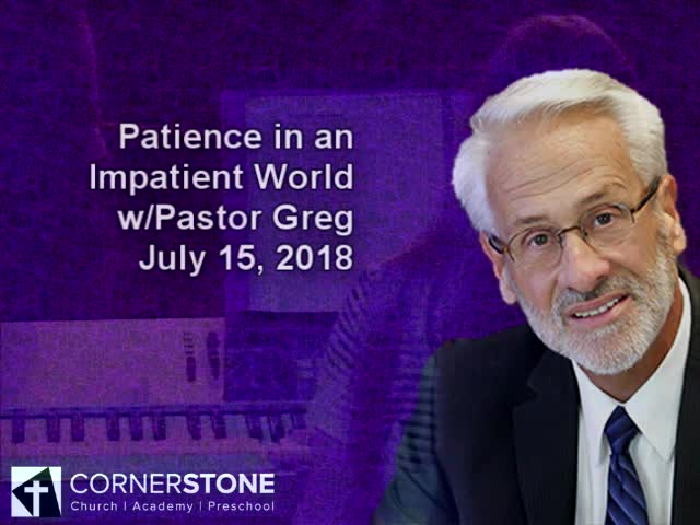 Patience in an Impatient World