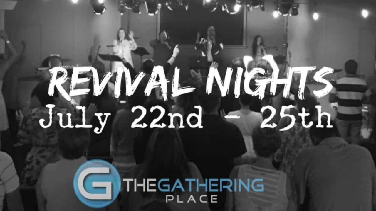 Revival Nights | 7/25/2018 | tgp.church
