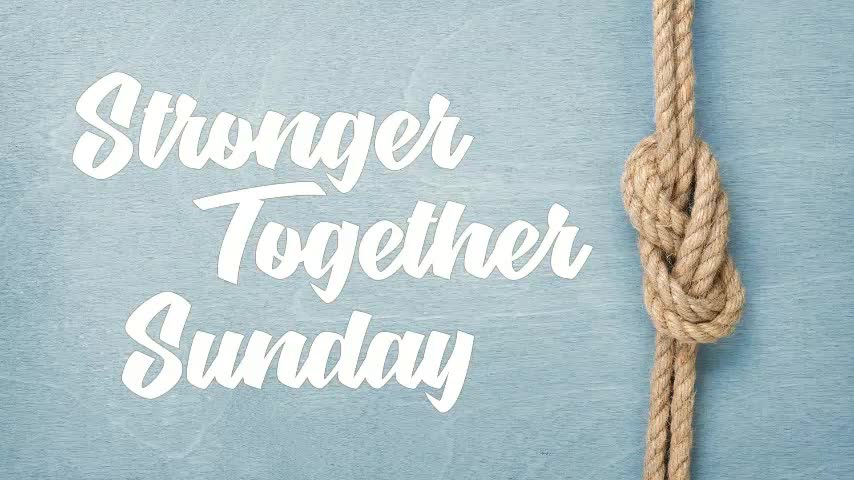 Stronger Together 11am