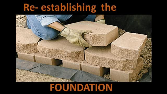 Reestablishing the Foundation