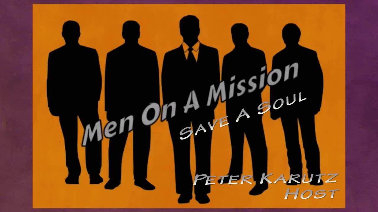 Men On A Mission -  Save A Soul  S1E2
